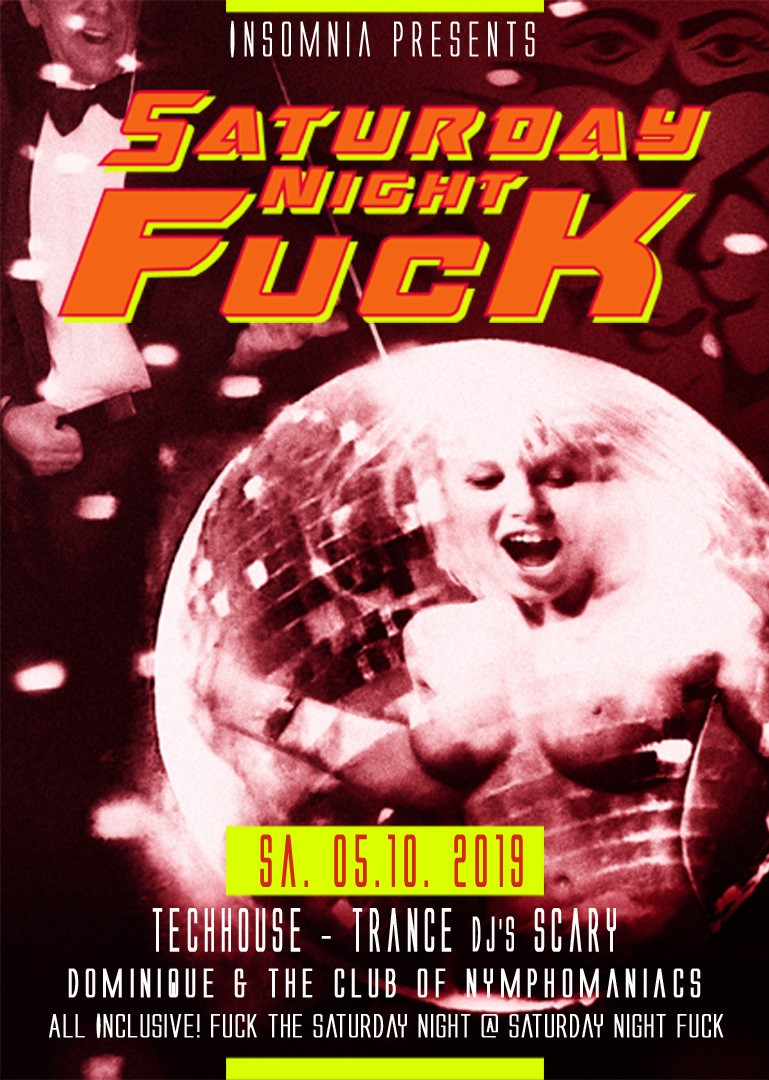Saturday Night Fuck @ INSOMNIA Nightclub Berlin - Sexpositive, Erotic, Fetish, Burlesque, Swinger, BDSM - Party